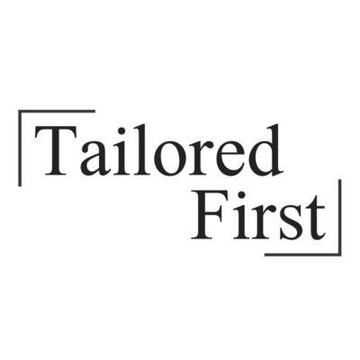 Tailored First